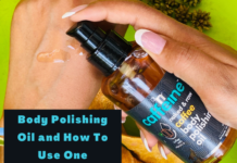 Body Polishing Oil and How to use one