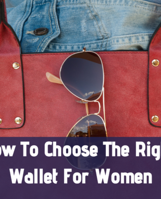 How to Choose the Right Wallet for Women?